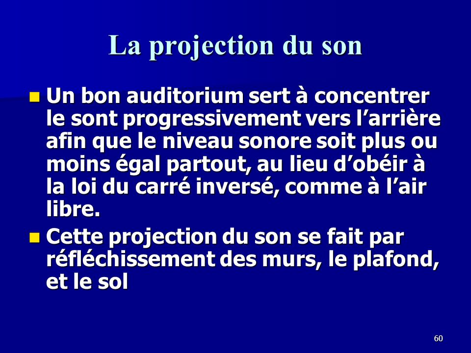 La projection du son
