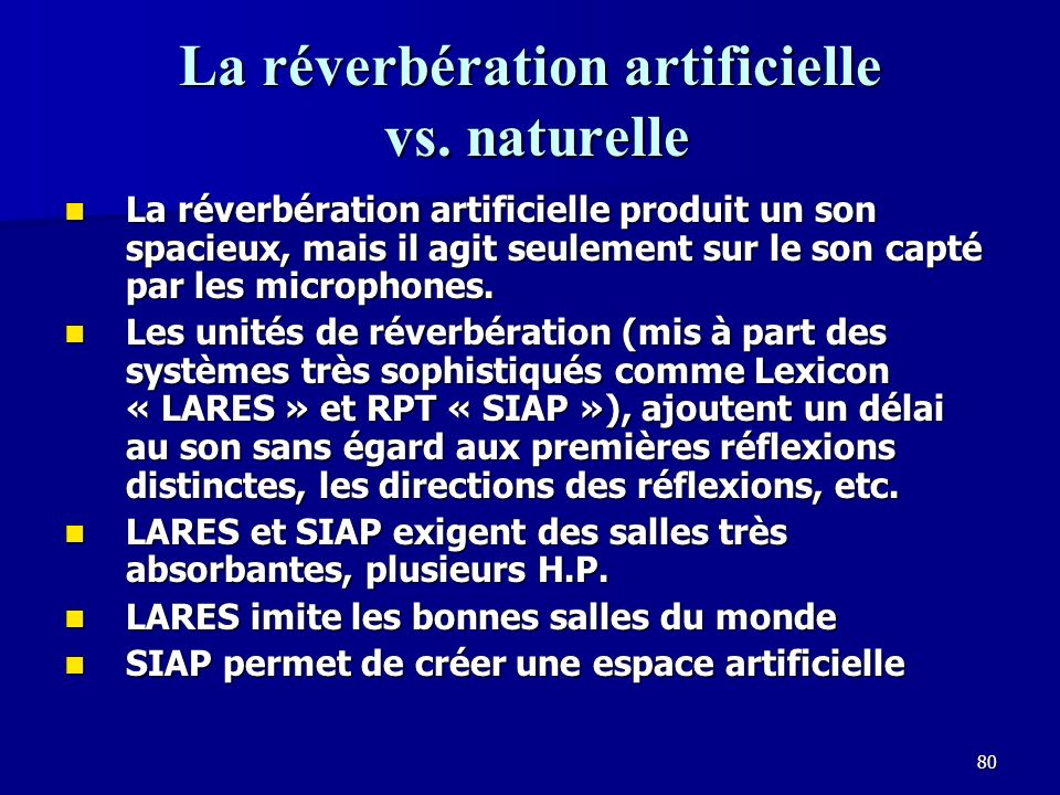 La réverbération artificielle vs. naturelle