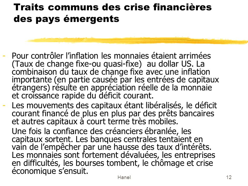 Traits communs des crise financières des pays émergents