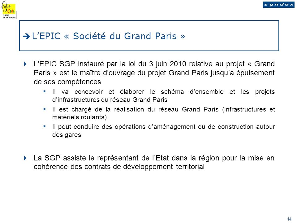 L'EPIC « Société du Grand Paris »