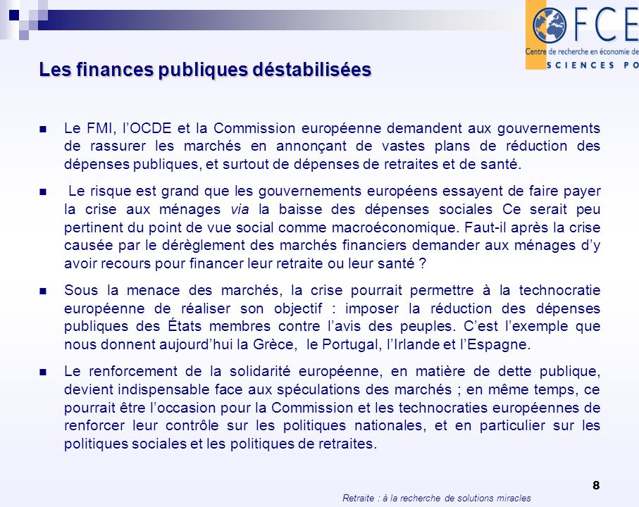 Les finances publiques déstabilisées