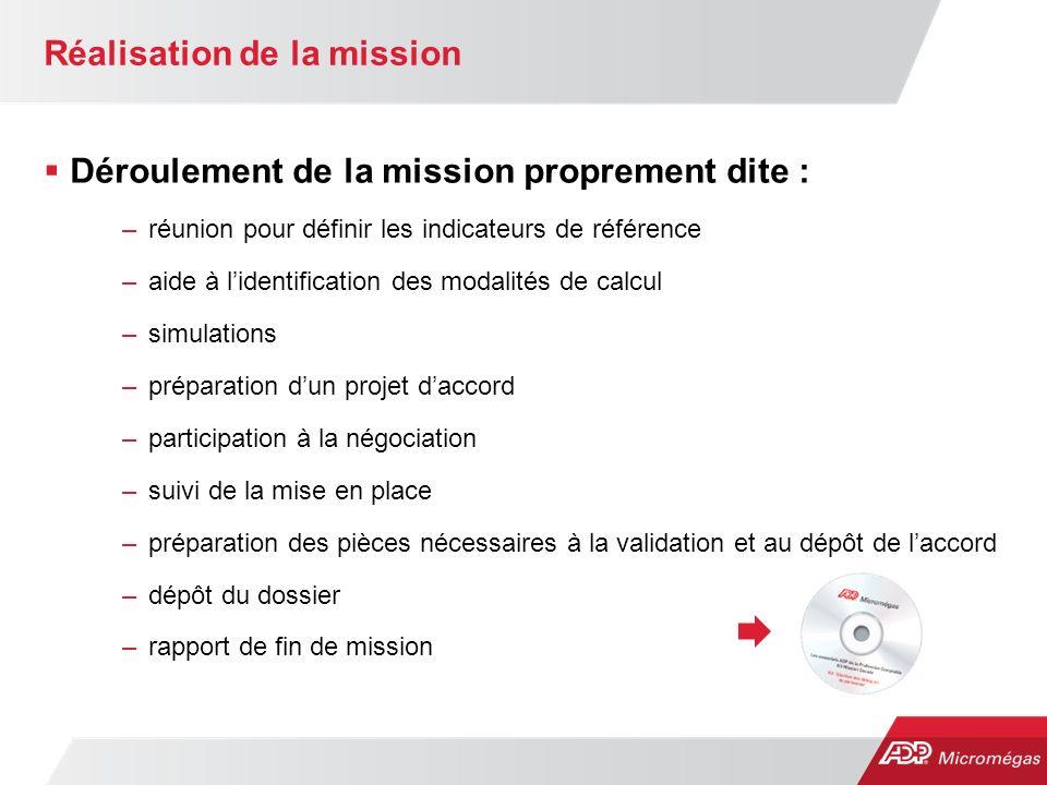Réalisation de la mission