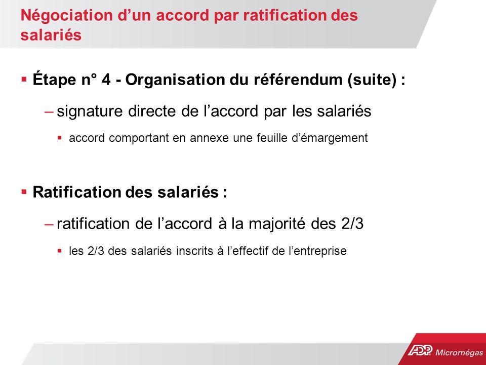 Négociation d'un accord par ratification des salariés