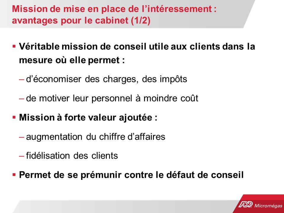 Mission de mise en place de l'intéressement : avantages pour le cabinet (1/2)