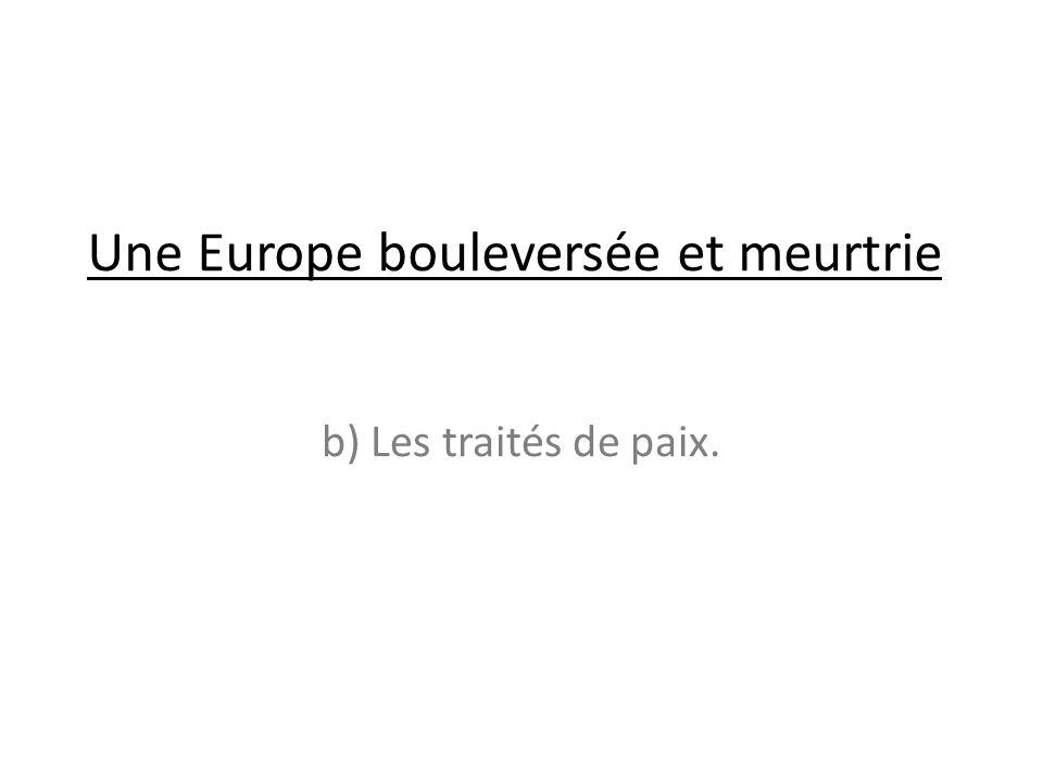 Une Europe bouleversée et meurtrie