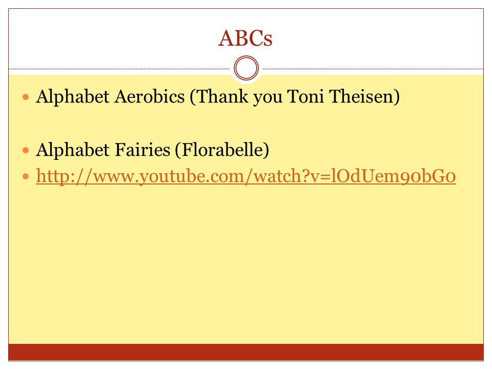 ABCs Alphabet Aerobics (Thank you Toni Theisen)