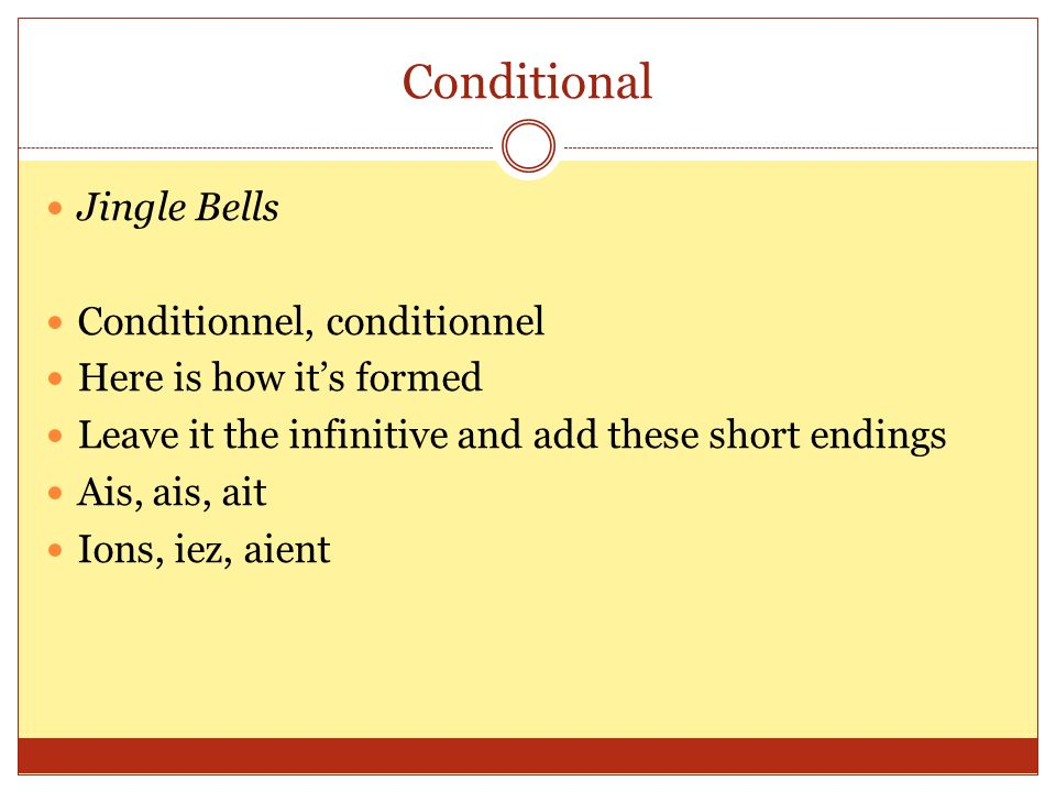 Conditional Jingle Bells Conditionnel, conditionnel