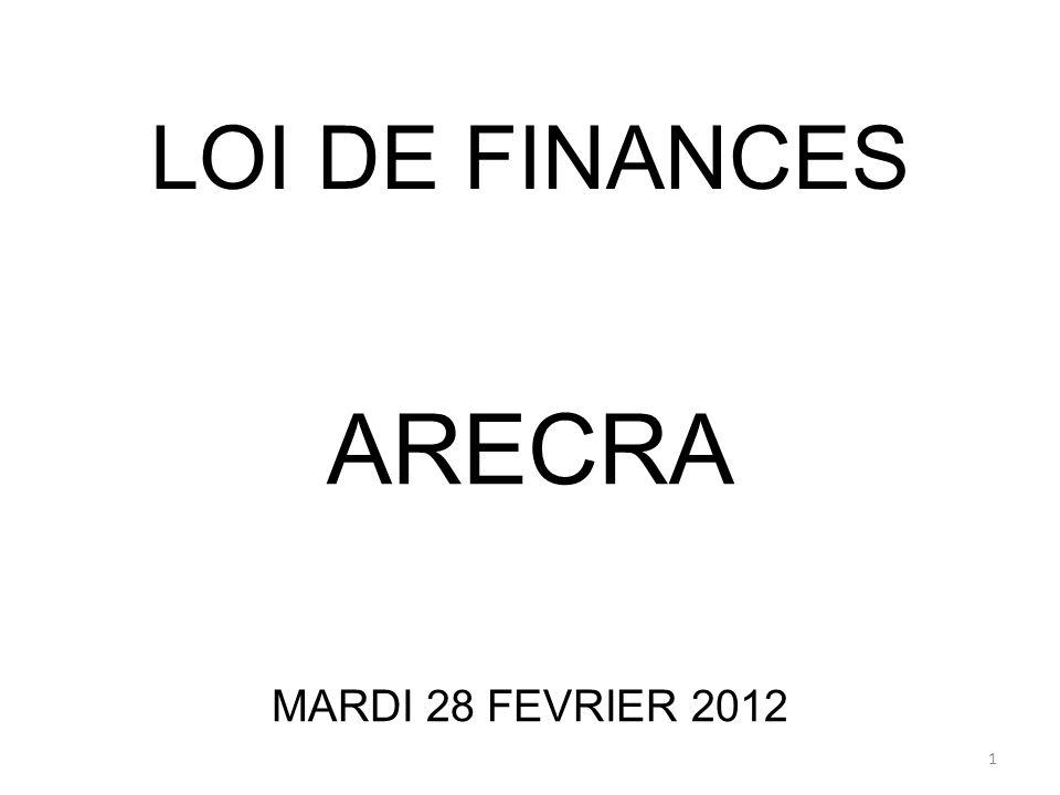 LOI DE FINANCES ARECRA MARDI 28 FEVRIER 2012