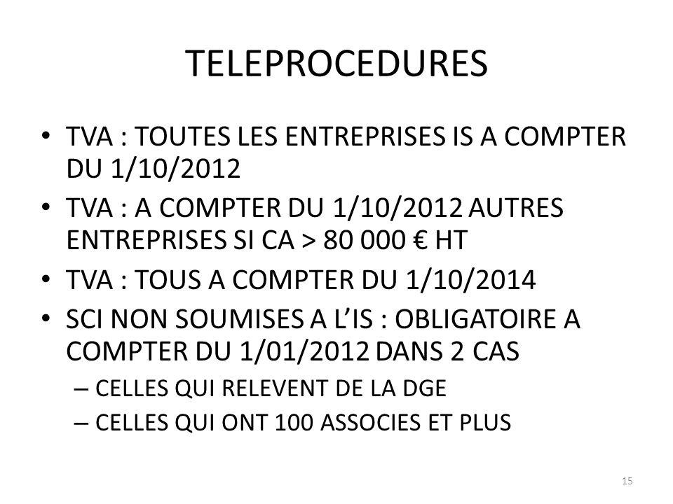 TELEPROCEDURES TVA : TOUTES LES ENTREPRISES IS A COMPTER DU 1/10/2012