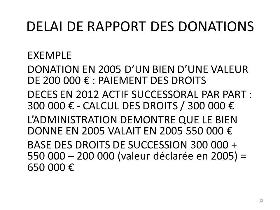 DELAI DE RAPPORT DES DONATIONS