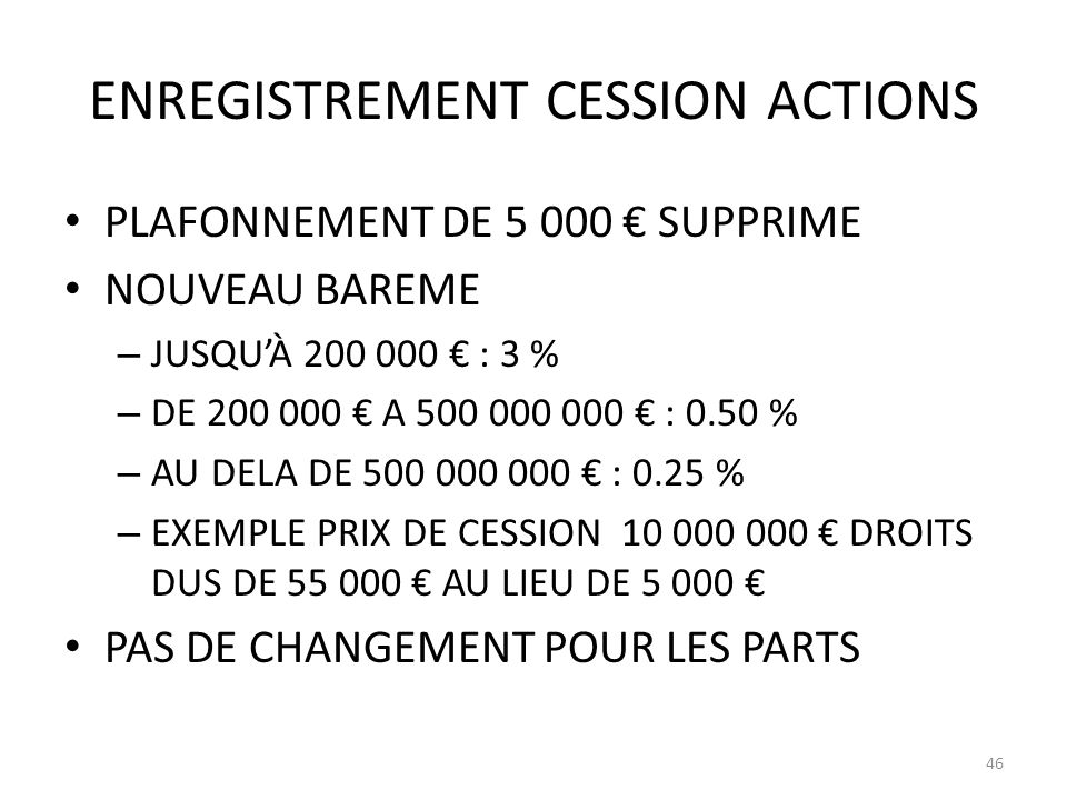 ENREGISTREMENT CESSION ACTIONS