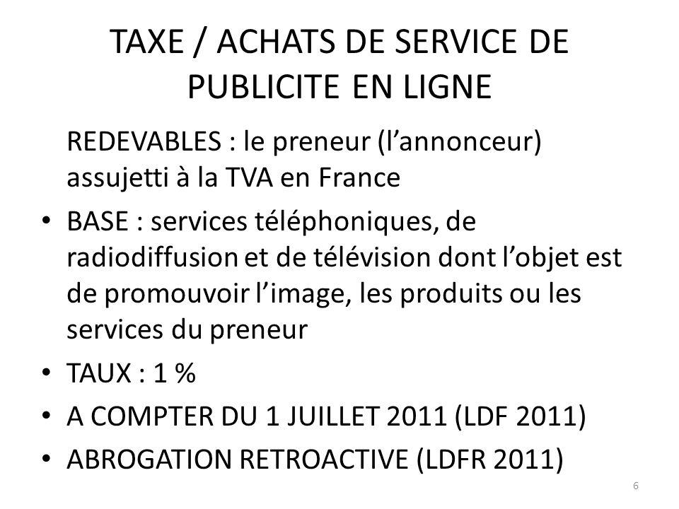 TAXE / ACHATS DE SERVICE DE PUBLICITE EN LIGNE