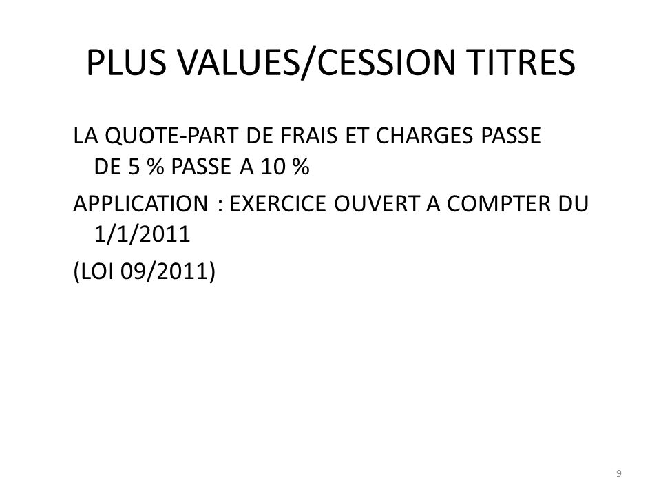 PLUS VALUES/CESSION TITRES