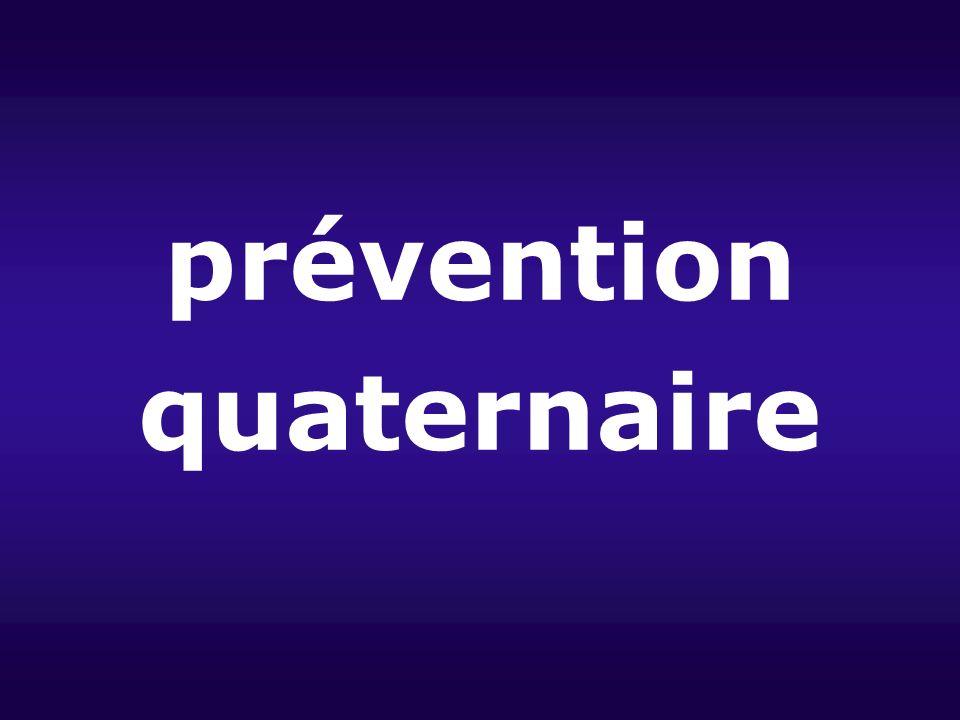 prévention quaternaire