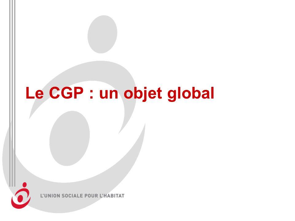 Le CGP : un objet global