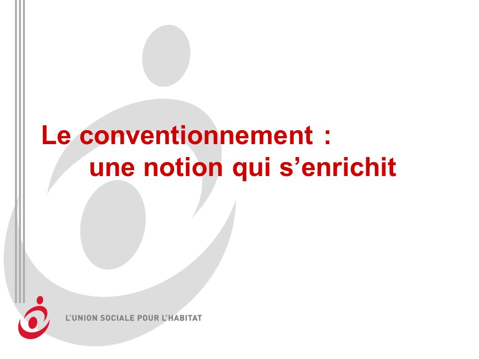 Le conventionnement : une notion qui s'enrichit