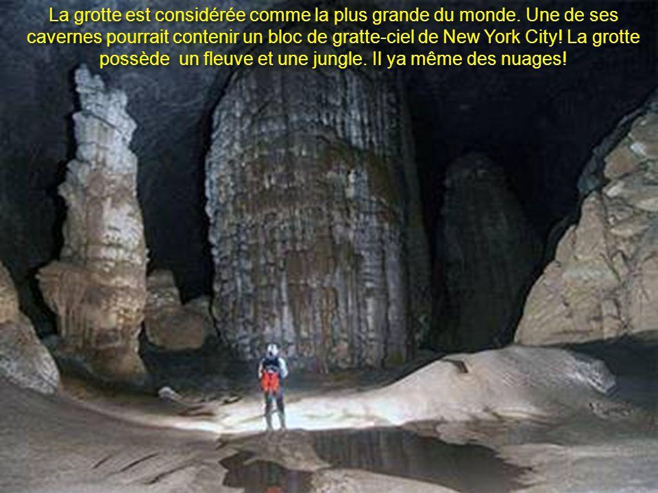 La grotte est considérée comme la plus grande du monde