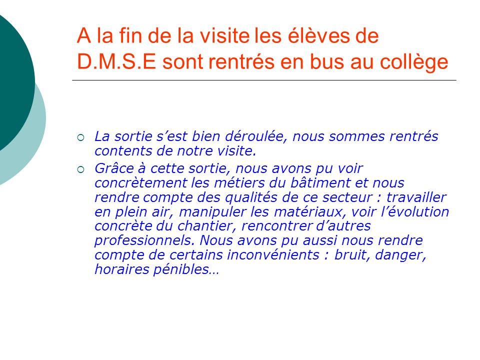 A la fin de la visite les élèves de D. M. S