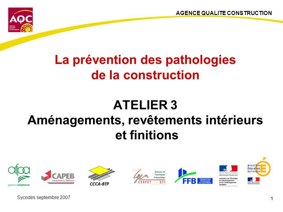 La prévention des pathologies de la construction ATELIER 3 Aménagements, revêtements intérieurs et finitions