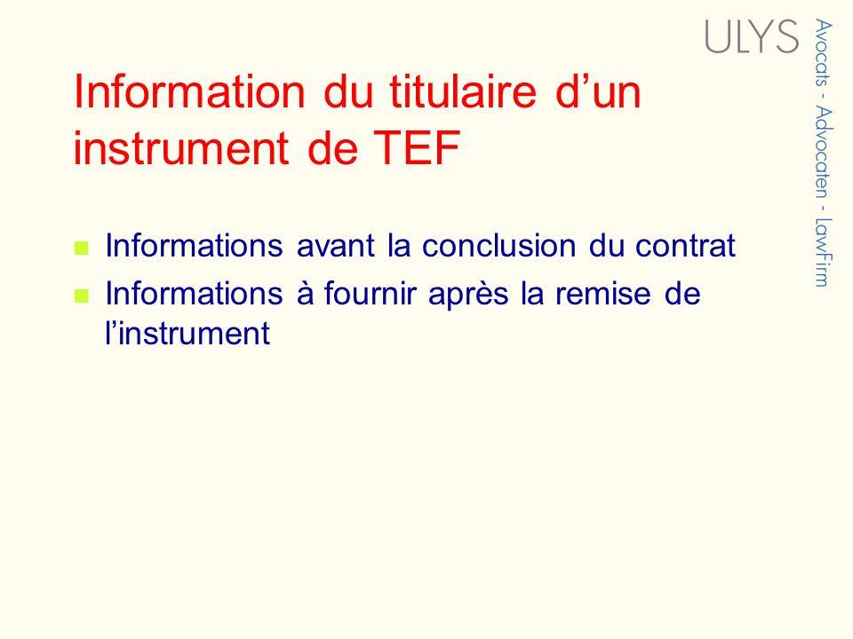Information du titulaire d'un instrument de TEF