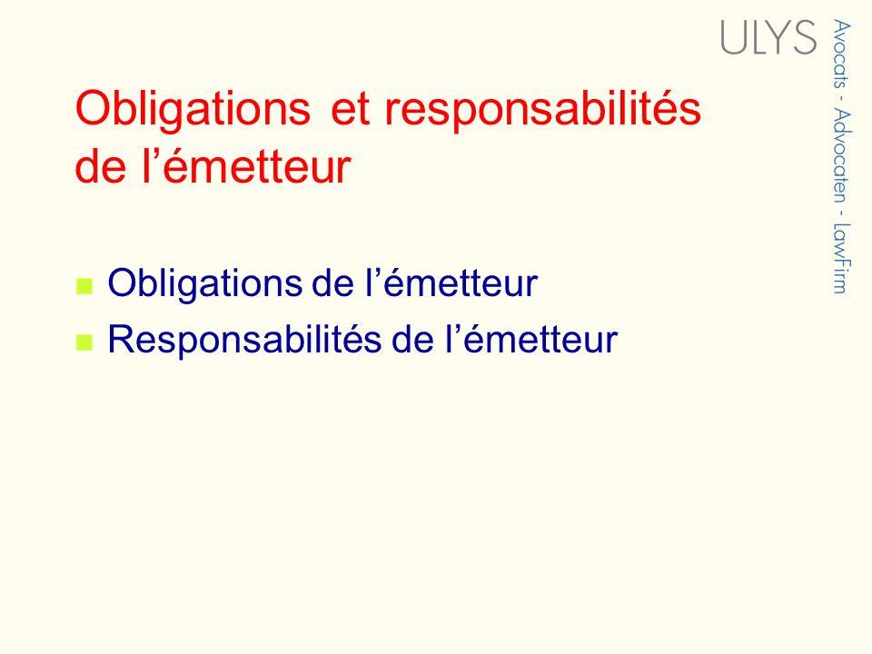 Obligations et responsabilités de l'émetteur