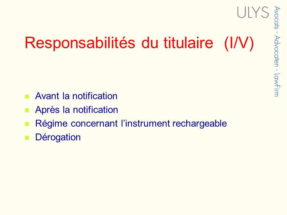 Responsabilités du titulaire (I/V)
