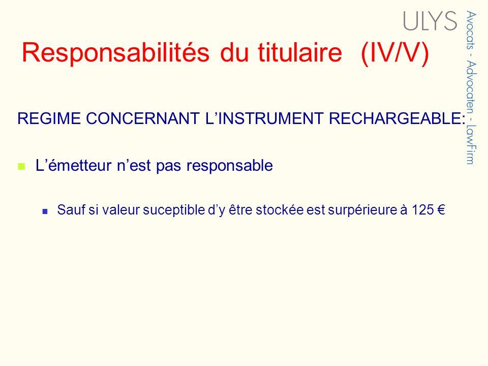Responsabilités du titulaire (IV/V)