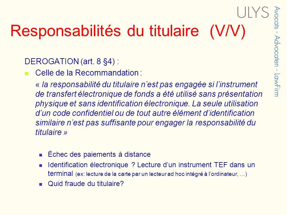 Responsabilités du titulaire (V/V)