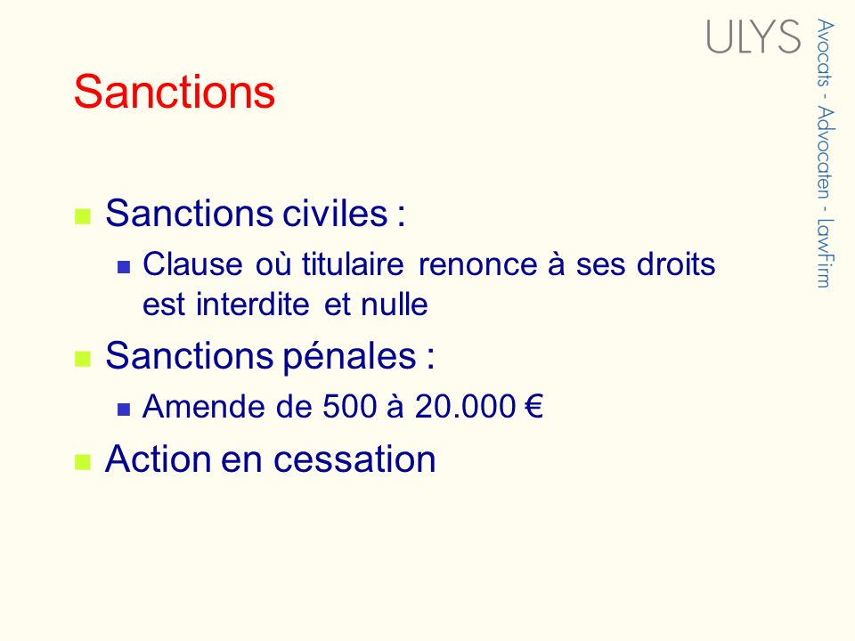 Sanctions Sanctions civiles : Sanctions pénales : Action en cessation