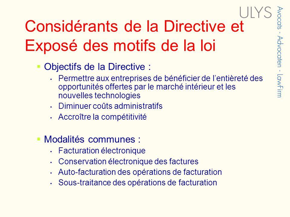 Considérants de la Directive et Exposé des motifs de la loi