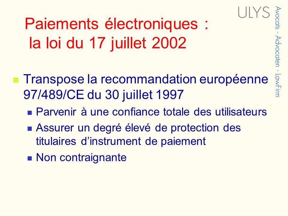 Paiements électroniques : la loi du 17 juillet 2002