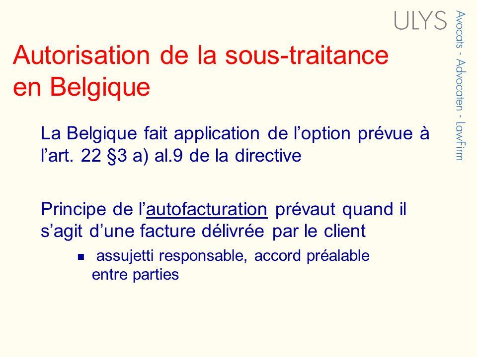 Autorisation de la sous-traitance en Belgique