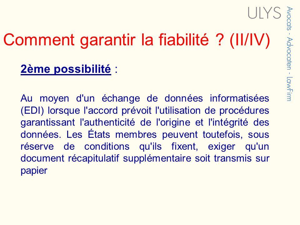 Comment garantir la fiabilité (II/IV)