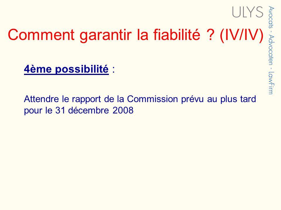 Comment garantir la fiabilité (IV/IV)