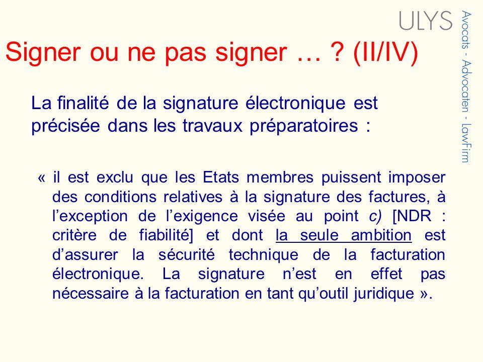Signer ou ne pas signer … (II/IV)