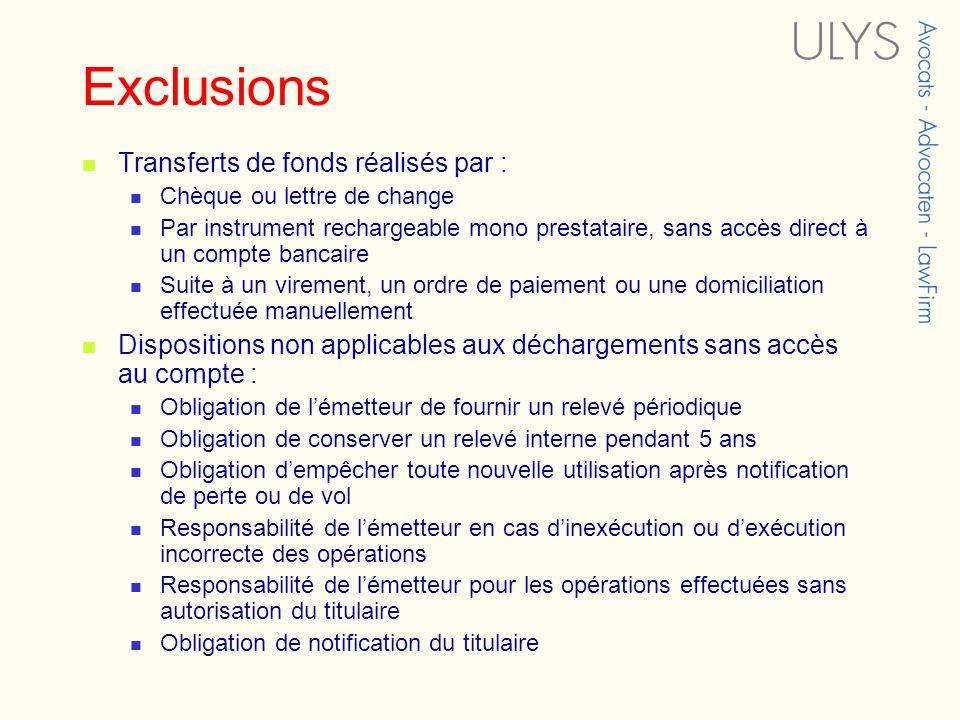 Exclusions Transferts de fonds réalisés par :