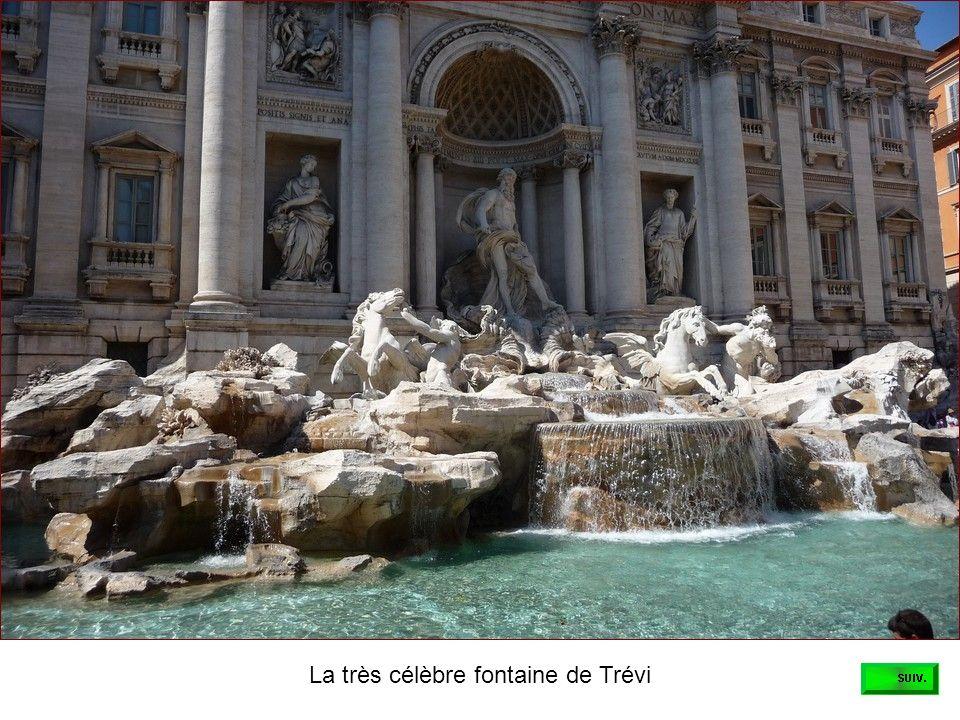 La très célèbre fontaine de Trévi