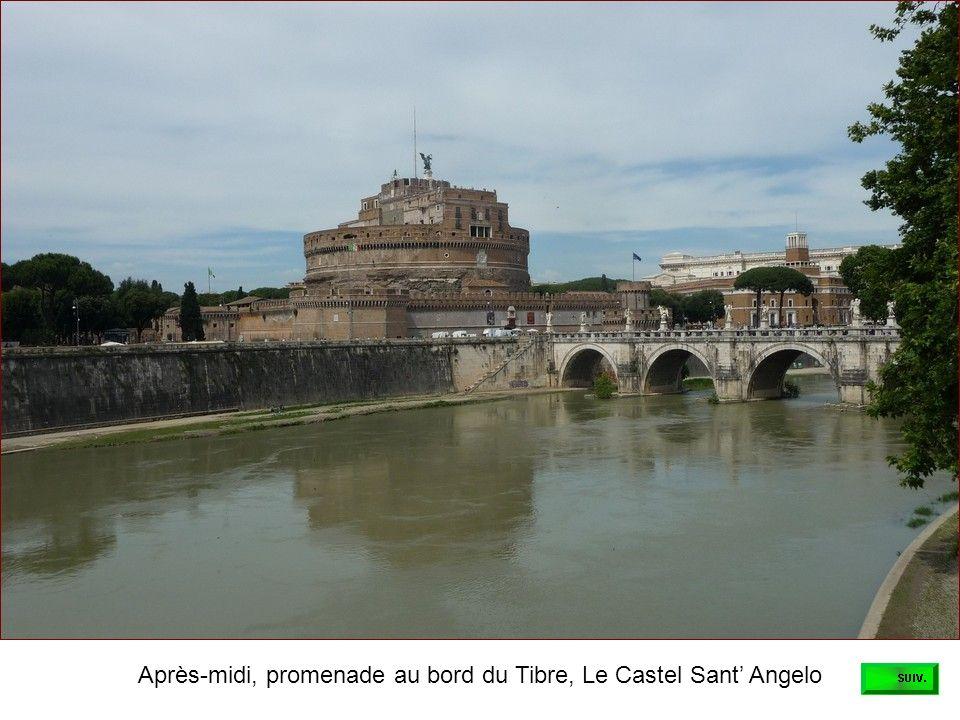 Après-midi, promenade au bord du Tibre, Le Castel Sant' Angelo