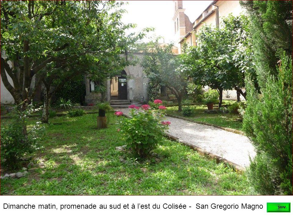 Dimanche matin, promenade au sud et à l'est du Colisée - San Gregorio Magno