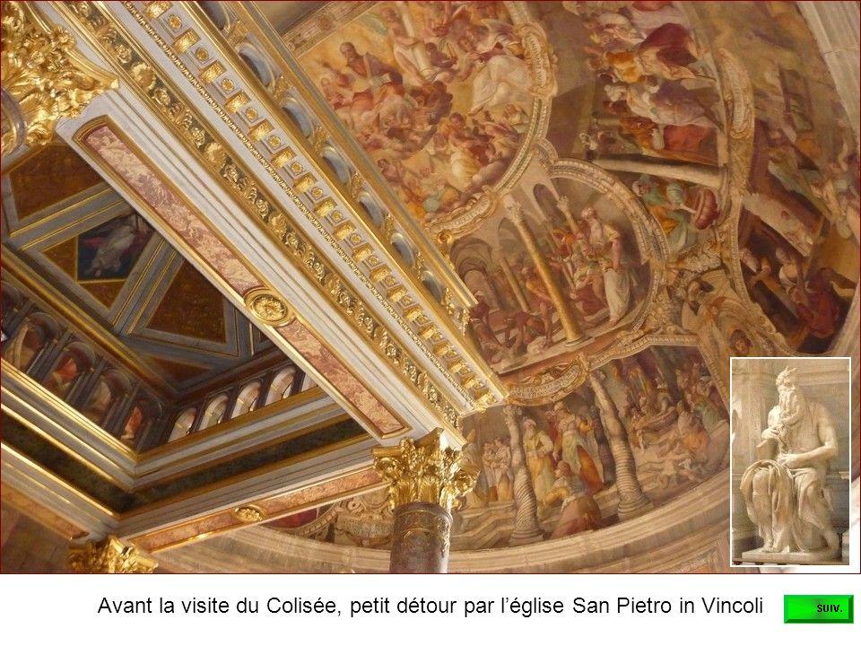 Avant la visite du Colisée, petit détour par l'église San Pietro in Vincoli