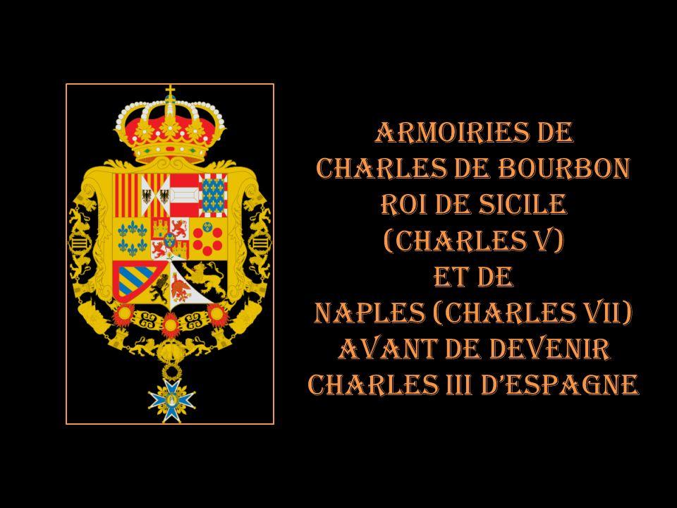Armoiries de Charles de Bourbon. Roi de Sicile. (Charles V) Et de. Naples (Charles VII) Avant de devenir.