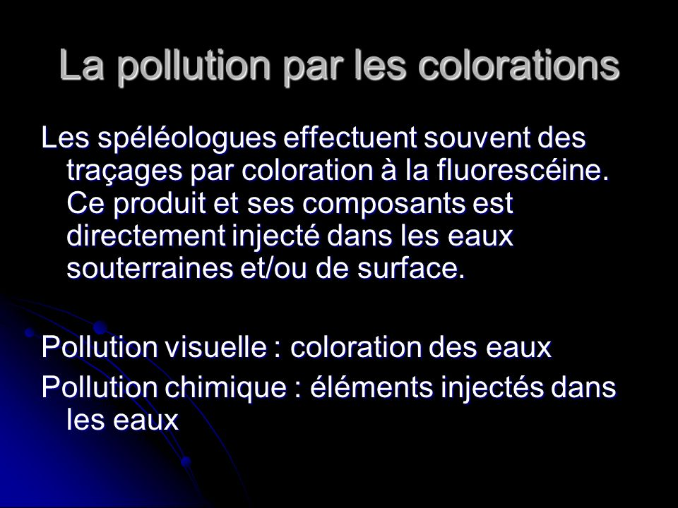 La pollution par les colorations