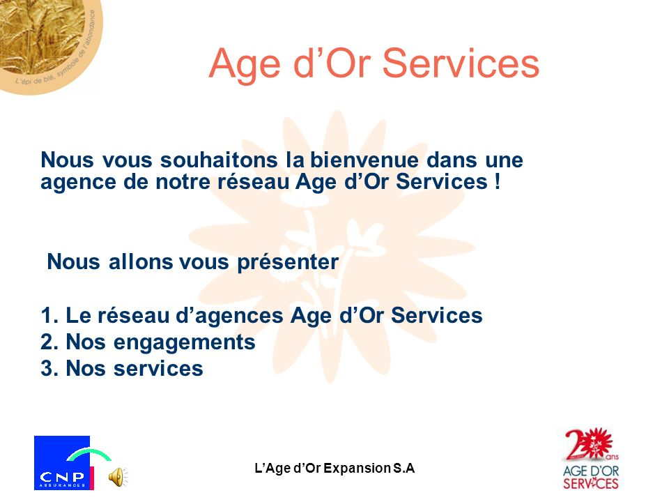 L'Age d'Or Expansion S.A