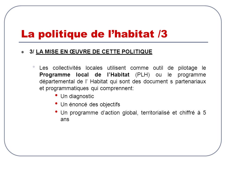 La politique de l'habitat /3