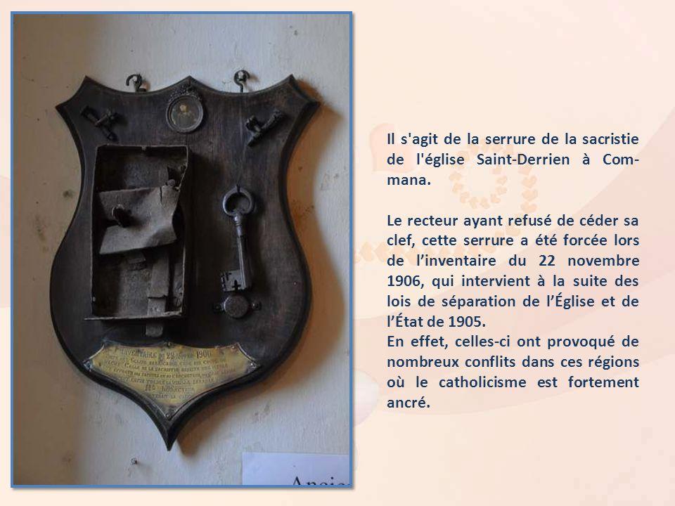 Il s agit de la serrure de la sacristie de l église Saint-Derrien à Com-mana.