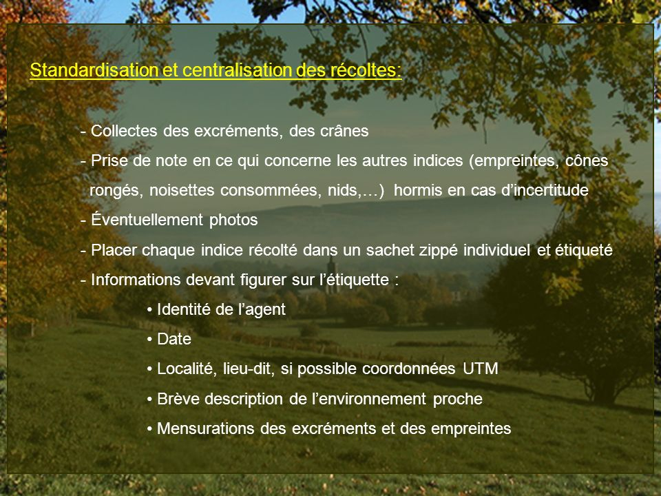 Standardisation et centralisation des récoltes: