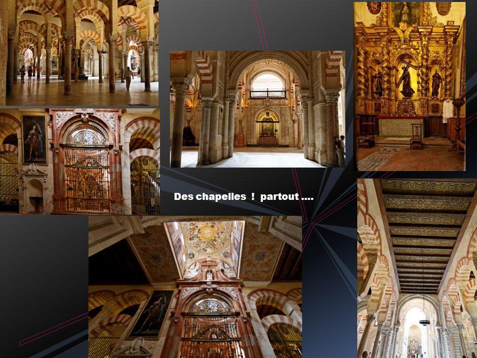 Des chapelles ! partout ….