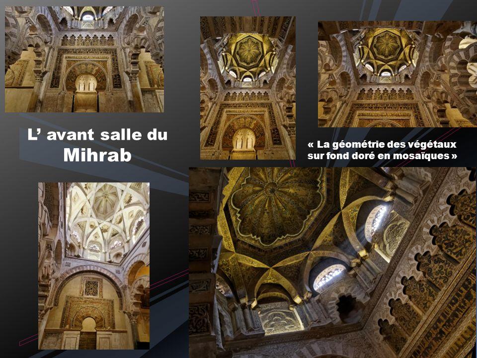 L' avant salle du Mihrab
