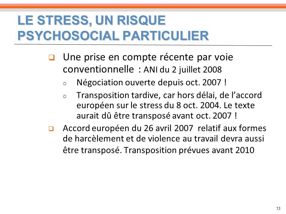 LE STRESS, UN RISQUE PSYCHOSOCIAL PARTICULIER
