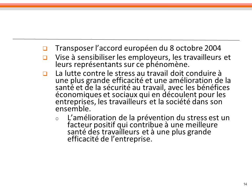 Transposer l'accord européen du 8 octobre 2004